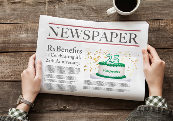 RxBenefits Celebrates 25th Year in Business, Surpassing 3.9M Members Served and 117M Prescription Drug Claims Since 2012